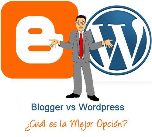 Qué elegir para Crear mi Blog (Blogger o WordPress)
